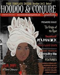 Hoodoo and Conjure Quarterly: A Journal of the Magickal Arts with a Special Focus on New Orleans Voodoo, Hoodoo, Folk Magic and Folklore - Sharon Marino