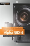 The Sony Alpha NEX-6 - Brian Matsumoto Ph.D, Carol F. Roullard