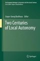 Two Centuries of Local Autonomy - Jürgen Georg Backhaus