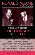 Straight from the Horse's Mouth - Ronald Neame