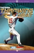Throwing Heat - Fred Bowen
