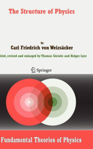 The Structure of Physics - Carl F. von Weizsacker