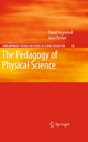 The Pedagogy of Physical Science - David Heywood; Joan Parker