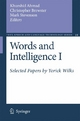 Words and Intelligence I - Selected Papers by Yorick Wilks - Khurshid Ahmad;  Christopher Brewster;  Mark Stevenson