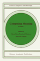 Computing Meaning - Harry Bunt; Reinhard Muskens; Elias Thijsse