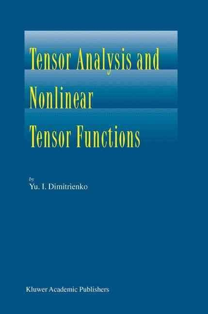Tensor Analysis and Nonlinear Tensor Functions