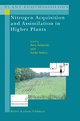 Nitrogen Acquisition and Assimilation in Higher Plants - Sara Amancio; Ineke Stulen