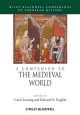 A Companion to the Medieval World - Carol Lansing; Edward D. English