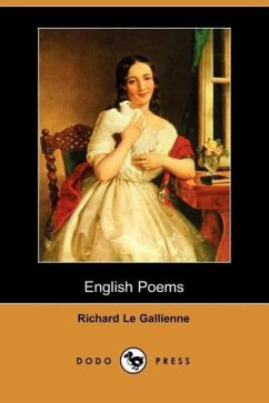 English Poems (Dodo Press) - Le Gallienne, Richard