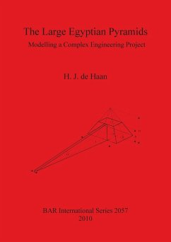 The Large Egyptian Pyramids: Modelling a Complex Engineering Project - De Haan, H. J.
