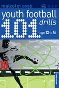 101 Youth Football Drills - Malcolm Cook