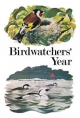 Birdwatchers' Year - Leo Batten;  Jeremy Sorensen;  Donald Watson;  Mike J. Wareing
