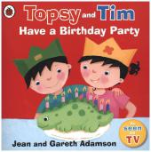 Topsy and Tim - Have a Birthday Party - Jean Adamson