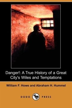Danger! - Howe, William F. Hummel, Abraham H.