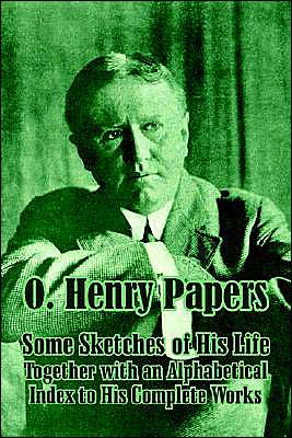 O. Henry Papers - O. Henry