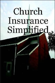 Church Insurance Simplified - Peter Petroski