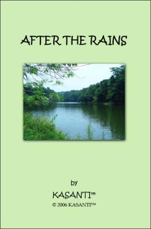 After the Rains: A Compilation of Poems - Kasanti(tm)
