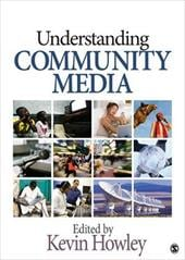 Understanding Community Media - Howley, Kevin