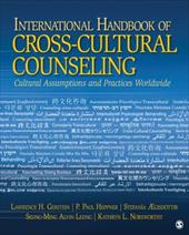 International Handbook of Cross-Cultural Counseling: Cultural Assumptions and Practices Worldwide - Leung, Seung Ming Alvin / Aegisdottir, Stefania / Norsworthy, Kathryn L.