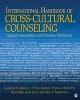 International Handbook of Cross-Cultural Counseling - Lawrence H. Gerstein; P. Paul Heppner; Stefania AEgisdottir; Seung-Ming A. Leung