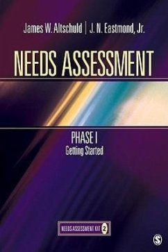 Needs Assessment Phase I: Getting Started (Book 2) - Altschuld, James W. Eastmond, J. N. , Jr.