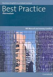 Best Practice Intermediate Coursebook: Business English in a Global Context - Mascull, Bill / Comfort, Jeremy