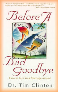 Before a Bad Goodbye - Tim Clinton