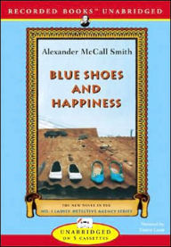 Blue Shoes and Happiness (No. 1 Ladies' Detective Agency Series #7) - Alexander McCall Smith