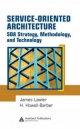 Service-oriented Architecture - James P. Lawler; H. Howell-Barber