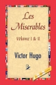 Les Miserables, Volume I & II - Victor Hugo;  1st World Publishing
