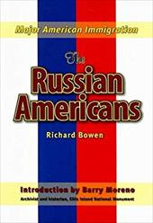 The Russian Americans - Bowen, Richard A. / Moreno, Barry