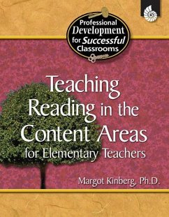 Teaching Reading in the Content Areas for Elementary Teachers - Kinberg, Margot