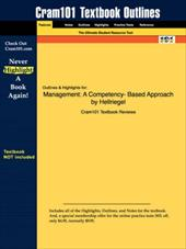 Studyguide for Management: A Competency-Based Approach by Hellriegel, ISBN 9780324259940 - Hellriegel, Jackson And Slocum / Cram101 Textbook Reviews / Cram101 Textbook Reviews