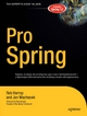 Pro Spring - Rob Harrop;  Jan Machacek