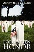Forgotten Honor: A Story of International Suspense, Murder, and Romance - Snodgrass, Jerry