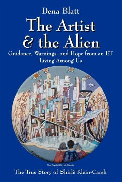 The Artist and the Alien - Blatt, Dena