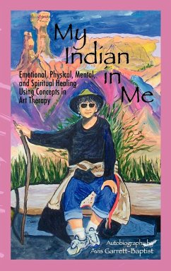 My Indian in Me: Self Help Autobiograpy - Garrett Baptist, Avis
