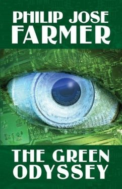 The Green Odyssey - Farmer, Phillip Jose