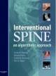 Interventional Spine - Curtis W. Slipman;  Richard Derby;  Frederick A. Simeone;  Tom G. Mayer
