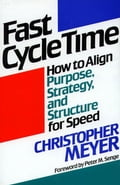 Fast Cycle Time - Christopher Meyer