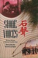 Stone Voices: Wartime Writings of Japanese Canadian Issei