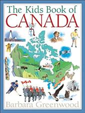 The Kids Book of Canada - Greenwood, Barbara / MacRae, Jack / MacRae, Jock