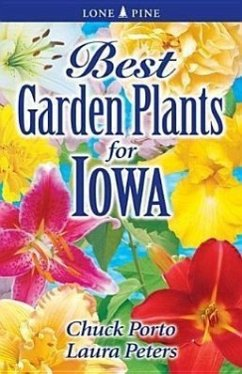Best Garden Plants for Iowa - Williamson, Don Porto, Chuck Peters, Laura