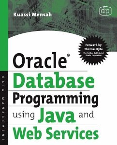 Oracle Database Programming Using Java and Web Services - Mensah, Kaussi