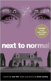 Next to Normal - Brian Yorkey, Tom Kitt