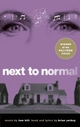 Next to Normal - Brian Yorkey;  Tom Kitt