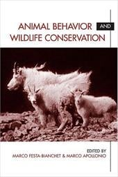 Animal Behavior and Wildlife Conservation - Festa-Bianchet, Marco / Apollonio, Marco