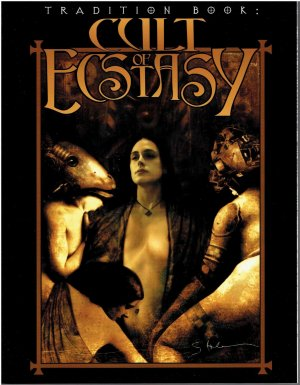 Tradition Book: Cult of Ecstasy / Mage: The Ascension - White Wolf