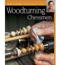 Woodturning Chessmen - Mike Darlow