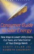 Consumer Guide to Solar Energy, 3rd Edition